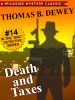 Death and Taxes, by Thomas B. Dewey (epub/Kindle/pdf)