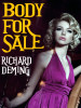 Body for Sale, by Richard Deming (epub/Kindle/pdf)