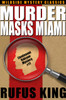 Murder Masks Miami: A Lt. Valcour Mystery, by Rufus King (epub/Kindle/pdf)