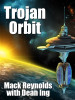 Trojan Orbit, by Mack Reynolds and Dean Ing  (epub/Kindle/pdf)