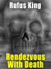 Rendezvous With Death, by Rufus King (epub/Kindle/pdf)