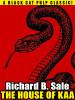 The House of Kaa, by Richard B. Sale (epub/Kindle/pdf)