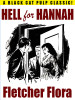 Hell for Hannah, by Fletcher Flora (epub/Kindle/pdf)