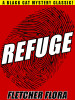 Refuge, by Fletcher Flora (epub/Kindle/pdf)