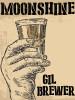 Moonshine, by Gil Brewer (epub/Kindle/pdf)