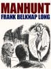 Manhunt, by Frank Belknap Long (epub/Kindle/pdf)