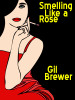 Smelling Like a Rose, by Gil Brewer (epub/Kindle/pdf)