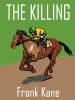 The Killing, by Frank Kane (epub/Kindle/pdf)
