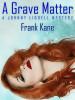 A Grave Matter, by Frank Kane (epub/Kindle/pdf)