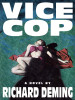 Vice Cop, by Richard Deming (epub/Kindle/pdf)