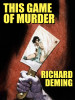 This Game of Murder, by Richard Deming (epub/Kindle/pdf)