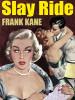 Slay Ride: A Johnny Liddell Mystery, by Frank Kane (epub/Kindle/pdf)