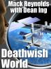 Deathwish World, by Mack Reynolds with Dean Ing (epub/Kindle/pdf)
