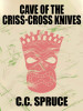 Night of the Criss-Cross Knives, by C.C.Spruce (epub/Kindle/pdf)