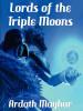 Lords of the Triple Moon, by Ardath Mayhar (epub/Kindle/pdf)