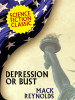 Depression or Bust, by Mack Reynolds (epub/Kindle/pdf)