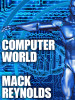 Computer World, by Mack Reynolds (epub/Kindle/pdf)