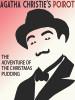 The Adventure of the Christmas Pudding, by Agatha Christie (epub/Kindle/pdf)