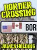 Border Crossing, by James Holding (epub/Kindle/pdf)