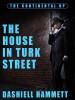 The House In Turk Street, by Dashiell Hammett (epub/Kindle/pdf)