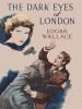 The Dark Eyes of London, by Edgar Wallace (epub/Kindle/pdf)