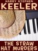 The Straw Hat Murders, by Harry Stephen Keeler (epub/Kindle/pdf)