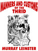 Manners and Customs of the Thrid, by Murray Leinster (epub/Kindle/pdf)