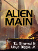 Alien Main, by T. L. Sherred and Lloyd Biggle, Jr. (epub/Kindle/.pdf)