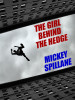 The Girl Behind the Hedge, by Mickey Spillane (epub/Kindle/pdf)