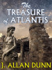 The Treasure of Atlantis, by J. Allan Dunn (epub/Kindle)