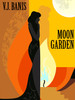 Moon Garden, by Victor J. Banis (epub/Kindle/pdf)