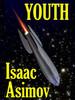 Youth, by Isaac Asimov (Epub/Kindle/pdf)