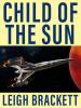 Child of the Sun, by Leigh Brackett (epub/Kindle/pdf)