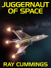 Juggernaut of Space, by Ray Cummings (epub/Kindle/pdf)