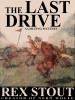 The Last Drive, by Rex Stout (epub/Kindle)