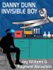 Danny Dunn, Invisible Boy, by Jay Williams and Raymond Abrashkin (epub/Kindle)
