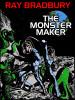 The Monster Maker, by Ray Bradbury (epub/Kindle)