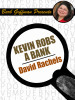 Barb Goffman Presents #6: Kevin Robs a Bank, by David Rachels (epub/Kindle)