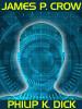 James P. Crow, by Philip K. Dick (epub/Kindle)