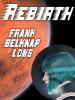 Rebirth, by Frank Belknap Long (epub/Kindle)