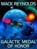 Galactic Medal of Honor, by Mack Reynolds (epub/Kindle)