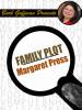 Family Plot, by Margaret Press (epub/Kindle)