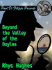 Beyond the Valley of the Doyles, by Rhys Hughes (epub/Kindle)