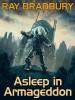 Asleep in Armageddon, by Ray Bradbury (epub/Kindle)