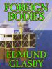 Foreign Bodies, by Edmund Glasby (epub/Kindle)