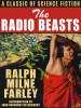 The Radio Beasts, by Ralph Milne Farley (epub/Kindle)