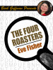 The Four Roasters, by Eve Fisher (epub/Kindle)