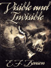 Visible and Invisible, by E.F. Benson (epub/Kindle)