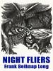Night Fliers, by Frank Belknap Long (epub/Kindle)