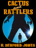 Cactus and Rattlers, by H. Bedford-Jones (epub/Kindle)
